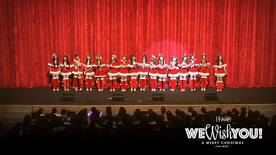 BNK48 WE WISH YOU! A Merry Christmas -Fan Meet-