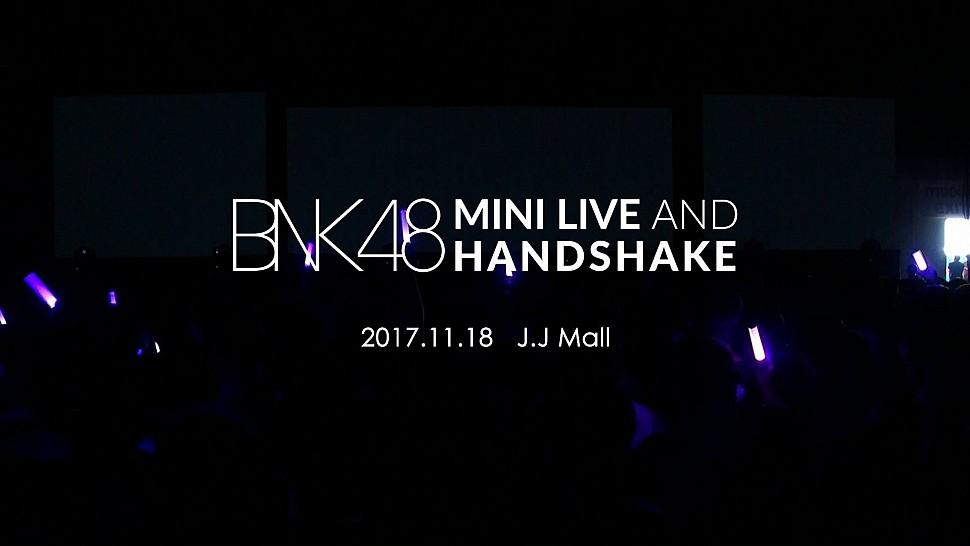 Mini Concert งาน BNK48 Mini Live and Handshake